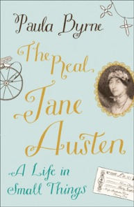 The Real Jane Austen by Dr Paula Bryne